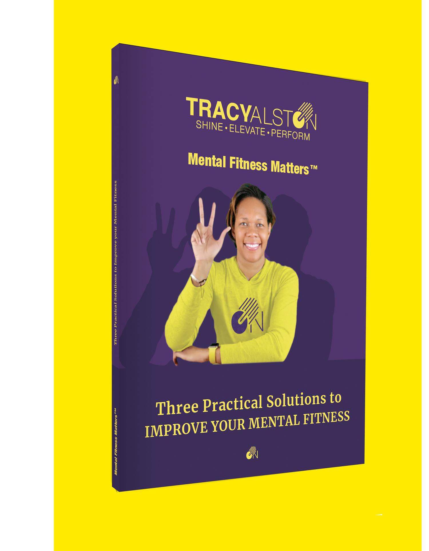 Mental Fitness Matters_Mental Performance Tracyalston.com