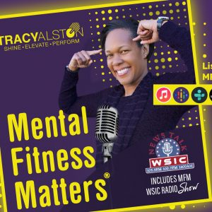 Mental-fitness-matters_tracy-alston