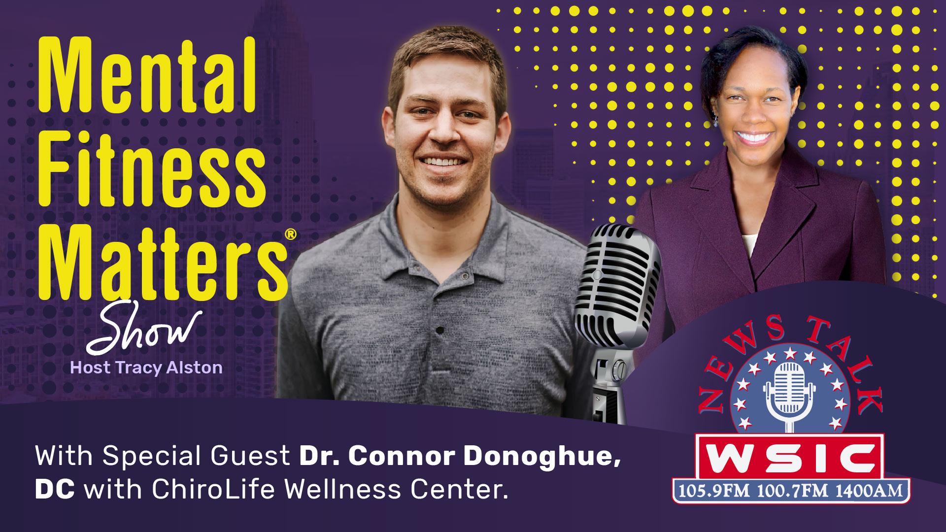 Dr. Connor Donoghue, of ChiroLife Wellness Center