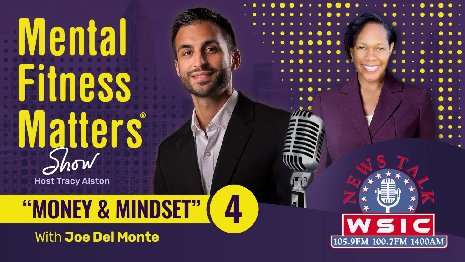 Joe del Monte, Money and Mindset