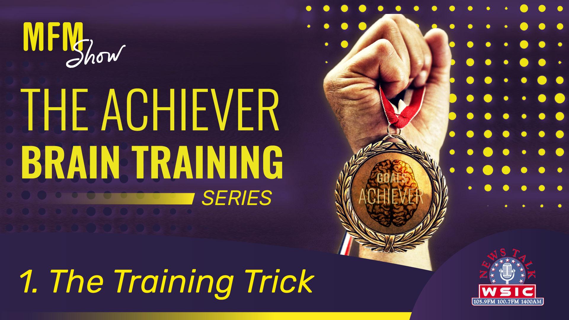 The achiever brain training 1