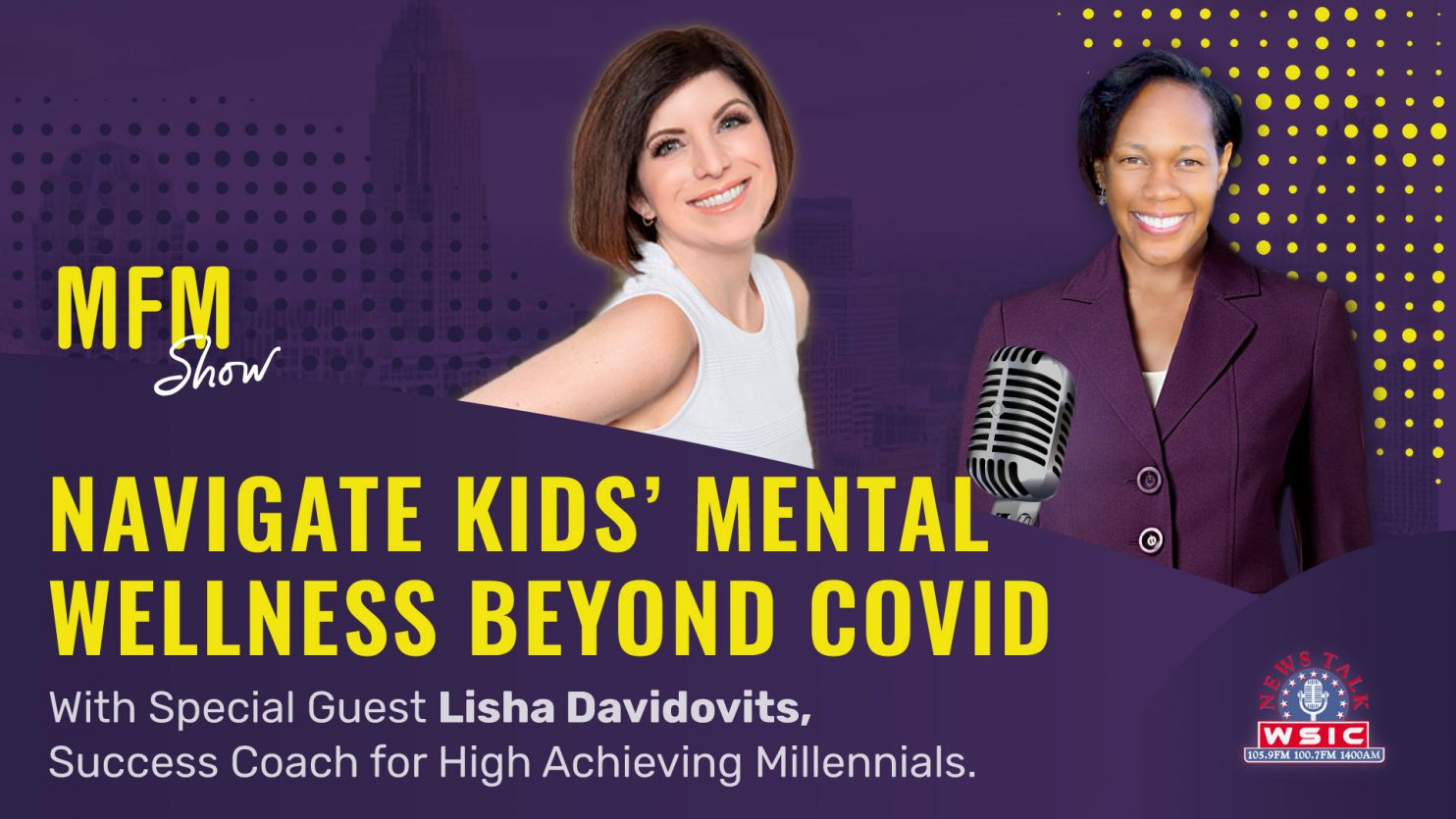 Navigate Kids' Mental Wellness Beyond Covid
