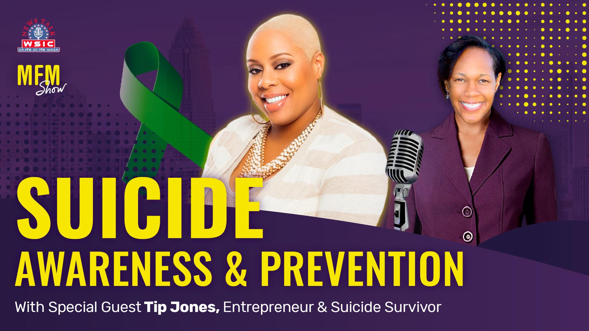 Suicide Prevention & Awareness with Tip Jones