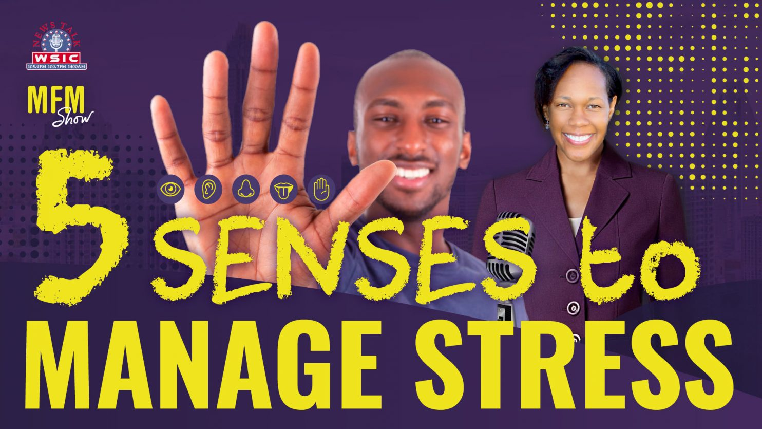 Five Senses to Manage Stress
